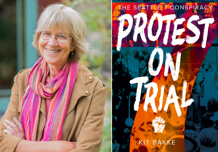 Kit Bakke and Protest on Trial