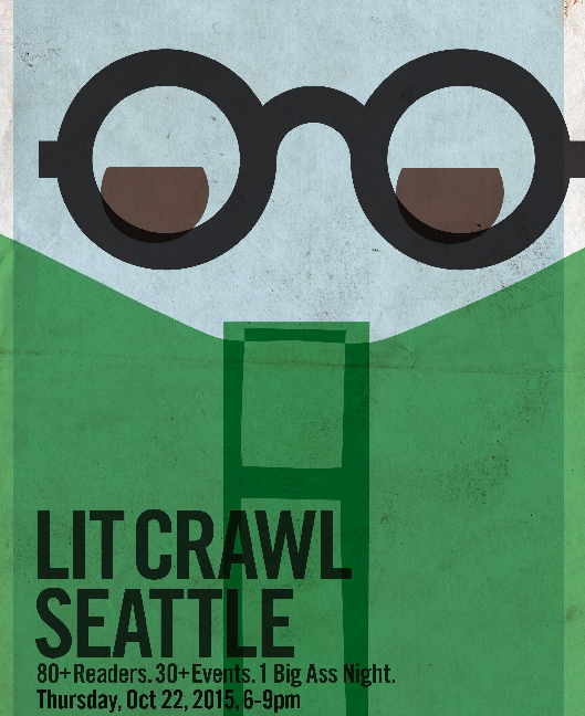 Smartypants Guide To The Seattle Lit Crawl Crosscut - Lit design 2015