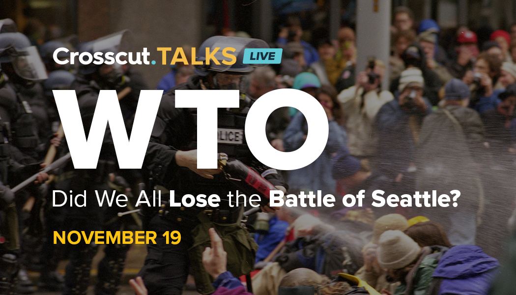 Banner for Crosscut Talks Live: WTO