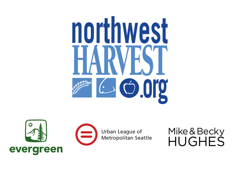 Northwest Harvest, Evergreen, Urban League of Metropolitan Seattle, Mike & Becky Hughes