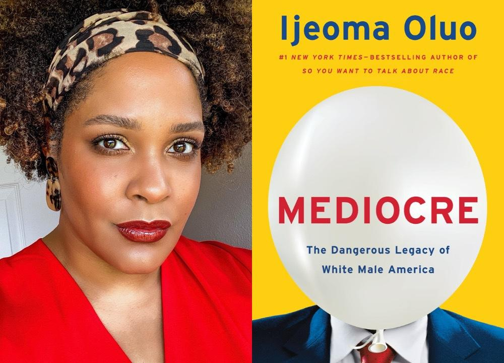 Ijeoma Oluo dissects white male America in 'Mediocre' | Crosscut
