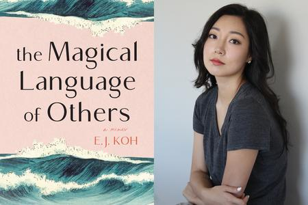 "Left, pink book cover with green-blue waves saying ""The Magical Language of Others,"" right, a woman with dark hair holding arms crossed looking at camera"